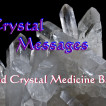 Crystal Messages and Crystal Medicine Bags