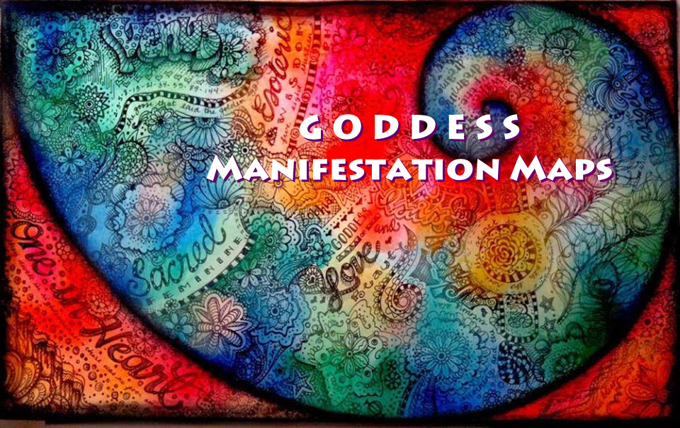 Goddess Manifestation Maps 2019 - Mara Clear Spring - Shamanic Healer,  Teacher, Munay-Ki Mentor